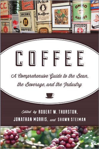 Coffee: A Comprehensive Guide to the Bean, the Beverage, and the Industry (English Edition)