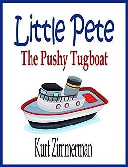 Little Pete the Pushy Tugboat