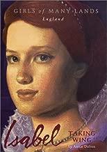 Isabel: Taking Wing (Girls of Many Lands - England)