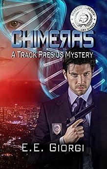 CHIMERAS: A Medical Mystery by [E.E. Giorgi]