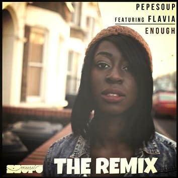 Enough (feat. Flavia) [The Remix]