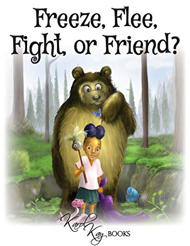 Freeze, Flee, Fight, or Friend? (Coral\'s Adventure Book 1) (English Edition)