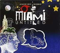 Miami Untitled
