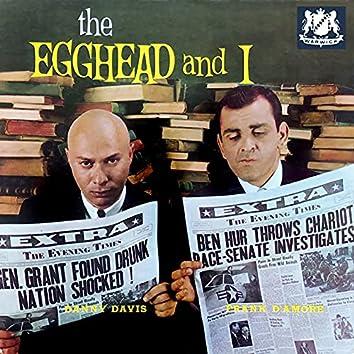 The Egghead and I