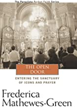 The Open Door: Entering the Sanctuary of Icons and Prayer (Pocket Faith Series, 4)