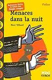 Menaces Dans LA Nuit (French Edition) by Marc Villard(2007-01-01) - Syros - 01/01/2007