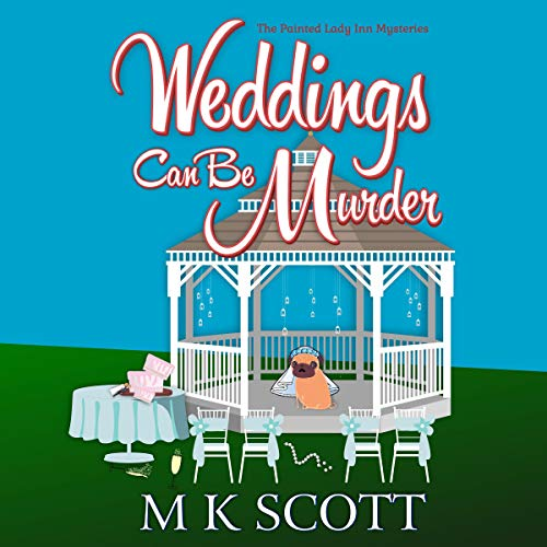 Weddings Can Be Murder (A Cozy Mystery With Recipes) cover art