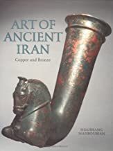 The Art of Ancient Iran: Copper and Bronze