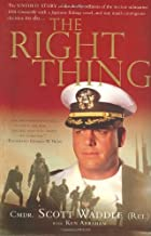 The Right Thing by Waddle, Scott, Abraham, Ken(January 28, 2003) Hardcover