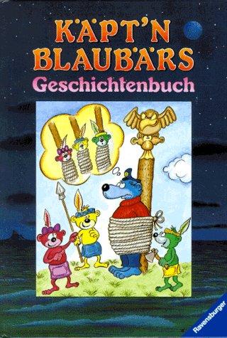 Käpt\'n Blaubärs Geschichtenbuch
