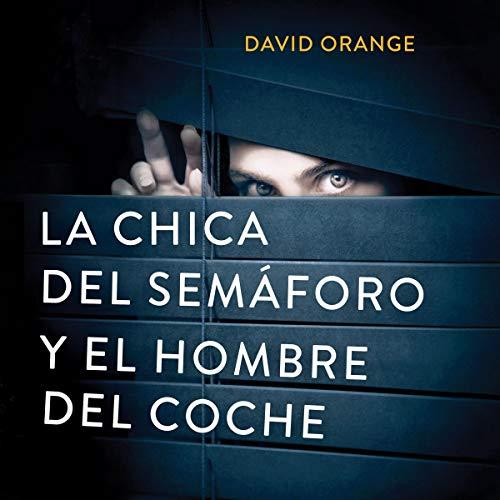 Diseño de la portada del título La Chica del Semáforo y el Hombre del Coche