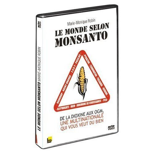 Monsanto, mit Gift und Genen / The World According to Monsanto