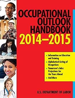 Occupational Outlook Handbook 2014-2015 (Occupational Outlook Handbook (Norton)) by [The U.S. Department of Labor]