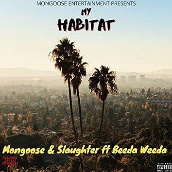 My Habitat (feat. Beeda Weeda)
