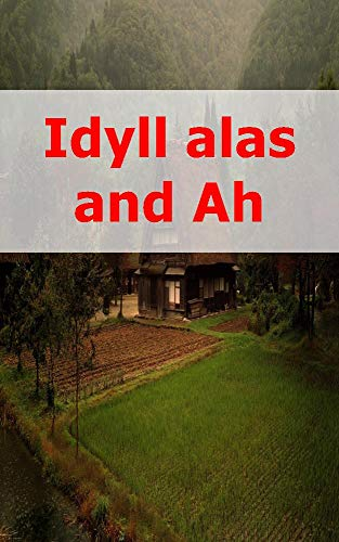 Idyll alas and Ah (Welsh Edition)