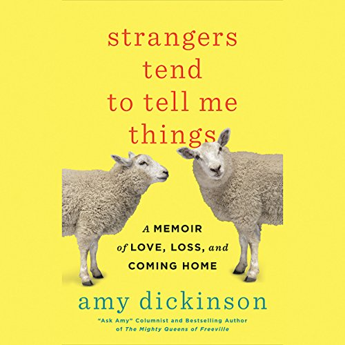 Strangers Tend to Tell Me Things audiobook cover art