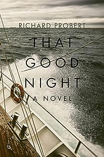 That Good Night: A Novel