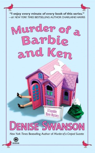 Murder of a Barbie and Ken: A Scumble River Mystery (Scumble River...