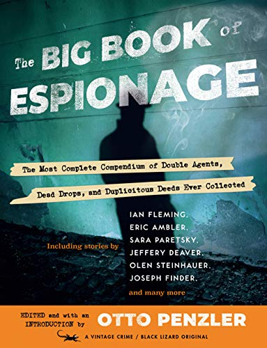 Compare Textbook Prices for The Big Book of Espionage  ISBN 9781984898050 by Penzler, Otto