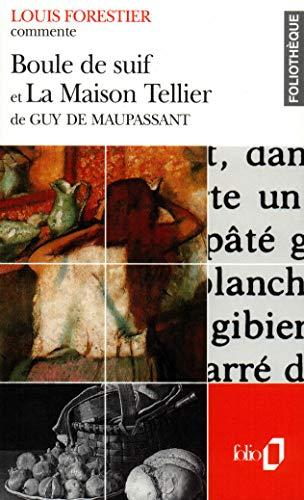 Boule de suif et La Maison Tellier de Guy de Maupassant (Essai et dossier)