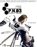 P.N.03(TM) Official Strategy Guide (Bradygames Take Your Games Further)