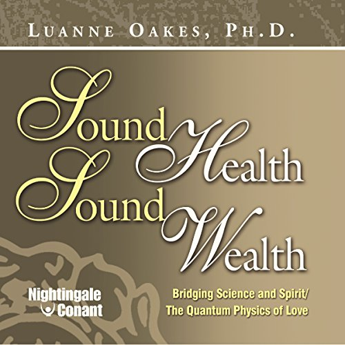 Sound Health, Sound Wealth Frequency Program audiobook cover art