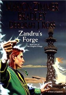 Zandru's Forge: The Clingfire Trilogy, Volume II (Darkover)