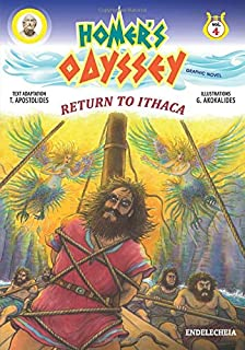 Homer's Odyssey - Graphic Novel: Return to Ithaca - Colored Edition