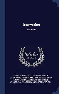 Ironworker; Volume 21