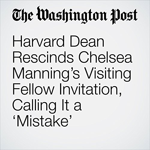 Harvard Dean Rescinds Chelsea Manning's Visiting Fellow Invitation, Calling It a 'Mistake' copertina