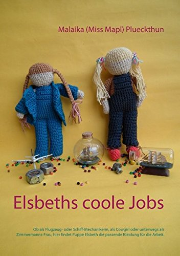 Elsbeths coole Jobs: Ob als Mechanikerin, Cowgirl oder unterwegs als Zimmermanns-Frau, hier findet Puppe Elsbeth die passende Kleidung für die Arbeit. (Meine Puppe Elsbeth)