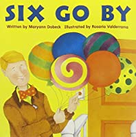 Six Go by (Celebration Press Ready Readers) 0813606748 Book Cover