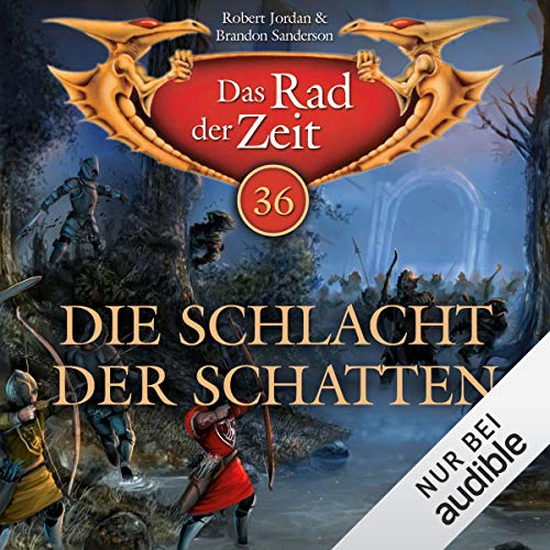 Die Schlacht der Schatten     Das Rad der Zeit 36              By:                                                                                                                                 Robert Jordan,                                                                                        Brandon Sanderson                               Narrated by:                                                                                                                                 Helmut Krauss                      Length: 24 hrs and 33 mins     1 rating     Overall 5.0