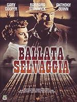 Ballata Selvaggia [Italian Edition]