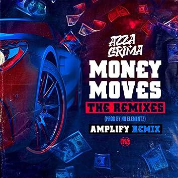 Money Moves (Amplify Remix)