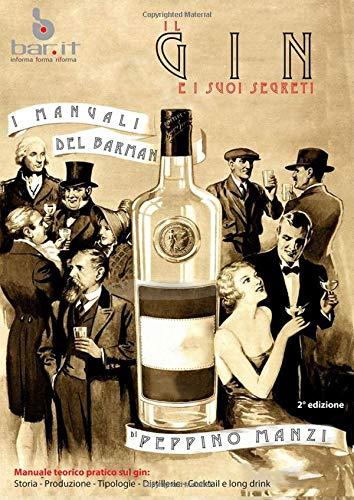 Il Gin e i suoi segreti: Gin & Genever