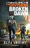 Tom Clancy's The Division -Broken Dawn numérique - Version française - Format Kindle - 9,99 €