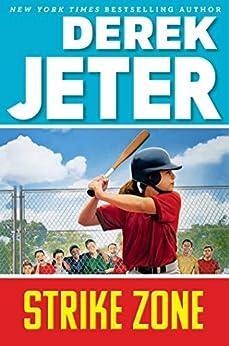 Strike Zone (Jeter Publishing Book 6) by [Derek Jeter]