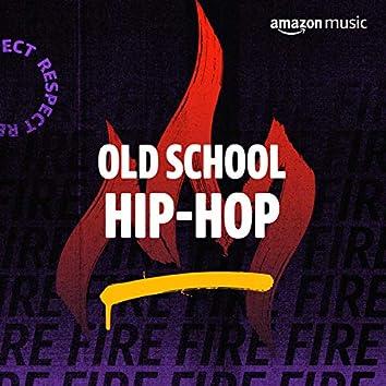 Old School Hip-Hop