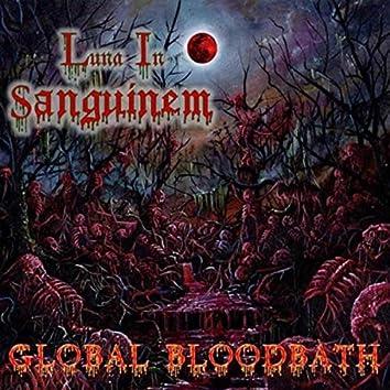Global Bloodbath