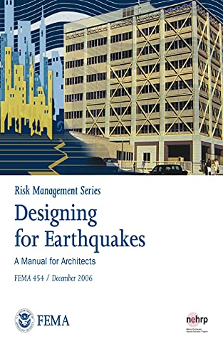 Risk Management Series: Designing for Earthquakes: A Manual for Architects (English Edition)
