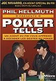 Poker Tells - Lisez dans leurs pensées et raflez la mise
