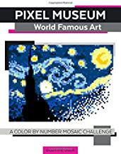 Pixel Museum World Famous Art A Color By Number Mosaic Challenge