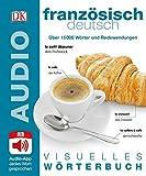Visuelles Wörterbuch Französisch Deutsch: Mit Audio-App - Jedes Wort gesprochen