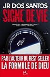 Signe de vie (Roman) - Format Kindle - 12,99 €