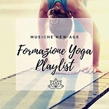 Formazione Yoga Playlist: Musiche new age con suoni della natura per corso di formazione insegnanti yoga