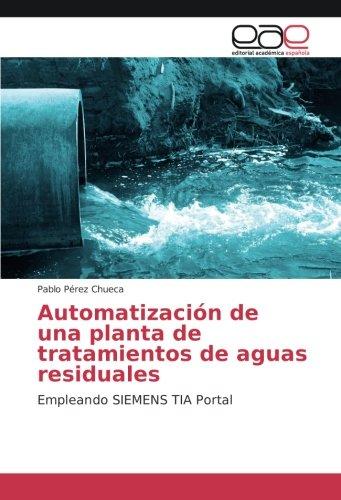 Pérez Chueca, P: Automatización de una planta de