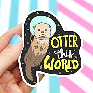 Otter Sticker, Vinyl Stickers, Space Sticker, Cute Astronaut, Funny Puns, Pun Stickers, Funny Decal, Laptop Sticker, Cute, Animal Stickers