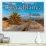 Costa Blanca - Sonne, Strand und mehr (Premium, hochwertiger DIN A2 Wandkalender 2022, Kunstdruck in Hochglanz): 200 km Küste, unzählige Sandstrände ... bietet mehr. (Monatskalender, 14 Seiten )
