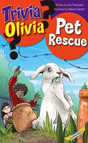 Pet Rescue (Trivia Olivia Book 8) (English Edition)
